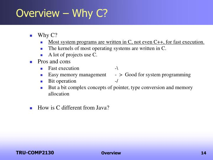 Overview – Why C?