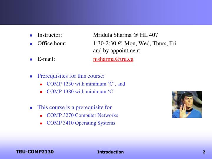 Instructor: Mridula Sharma @ HL 407