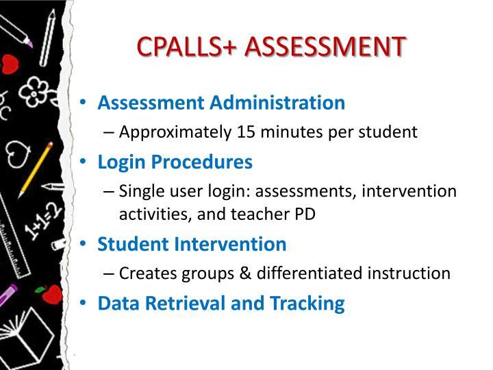 CPALLS+ ASSESSMENT