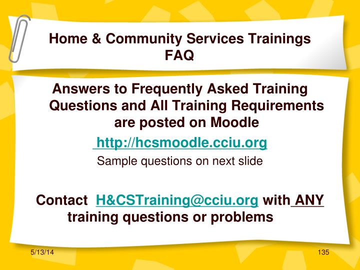 Home & Community Services Trainings                 FAQ