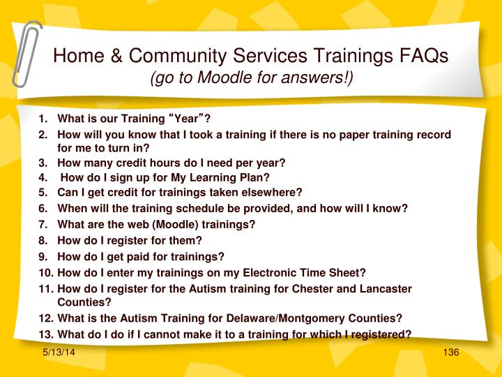 Home & Community Services Trainings FAQs