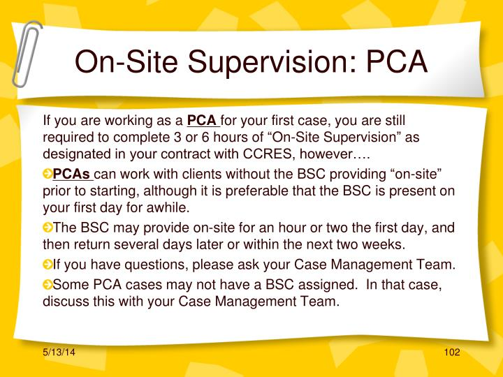 On-Site Supervision: PCA