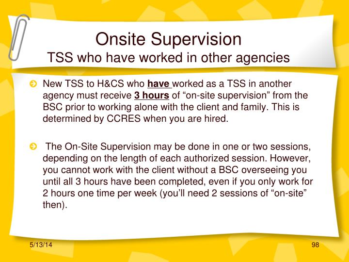 Onsite Supervision