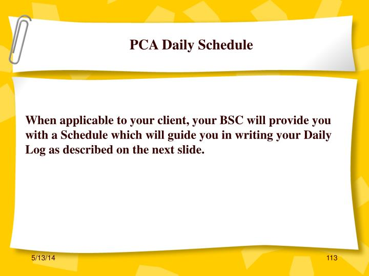 PCA Daily Schedule