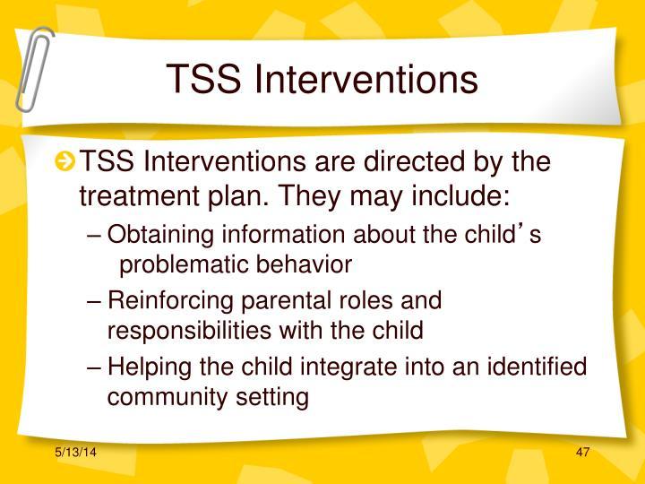 TSS Interventions