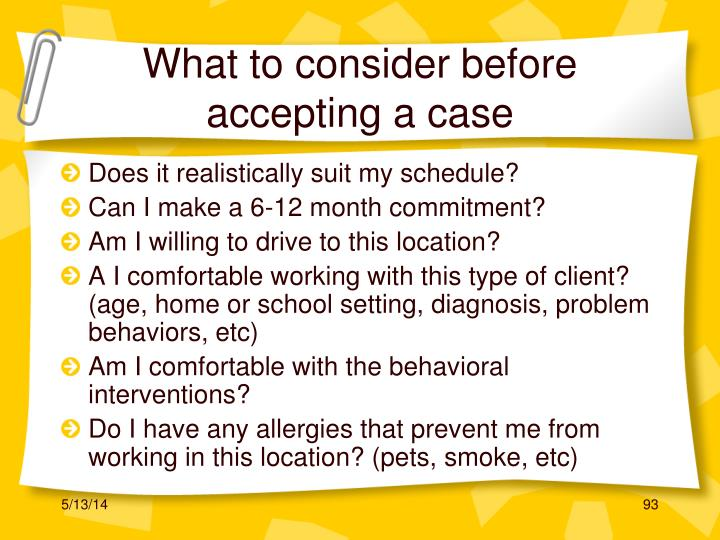 What to consider before accepting a case