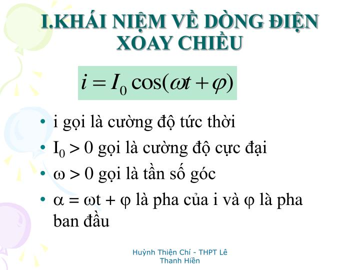I.KHI NIM V DNG IN XOAY CHIU