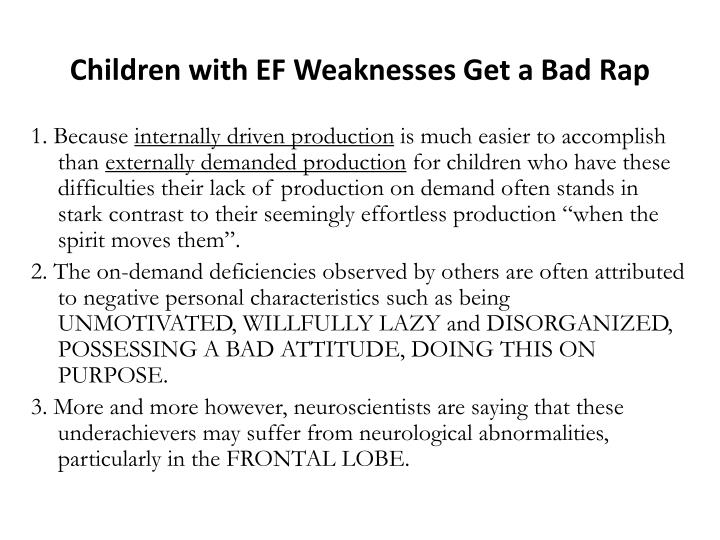 Children with EF Weaknesses Get a Bad Rap