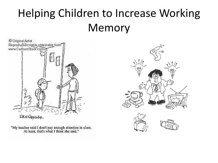 Helping Children to Increase Working Memory