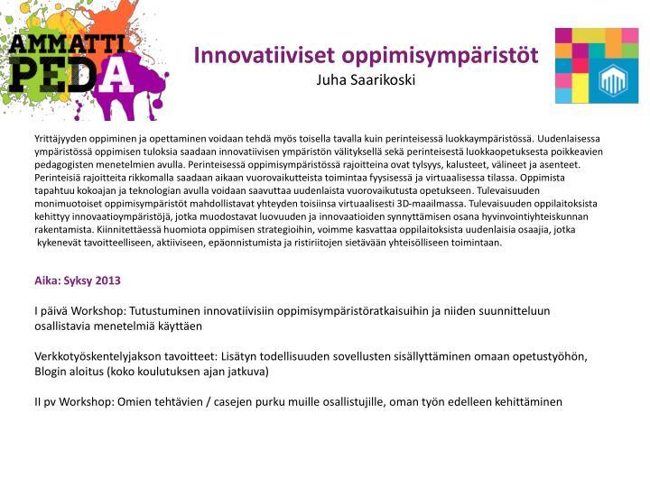 Innovatiiviset oppimisympäristöt
