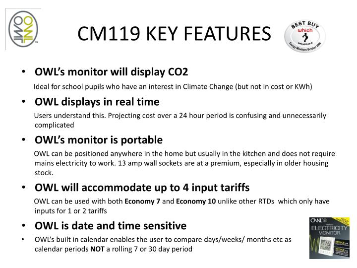 CM119 KEY FEATURES