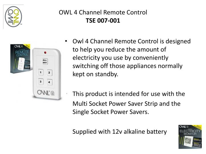 OWL 4 Channel Remote Control