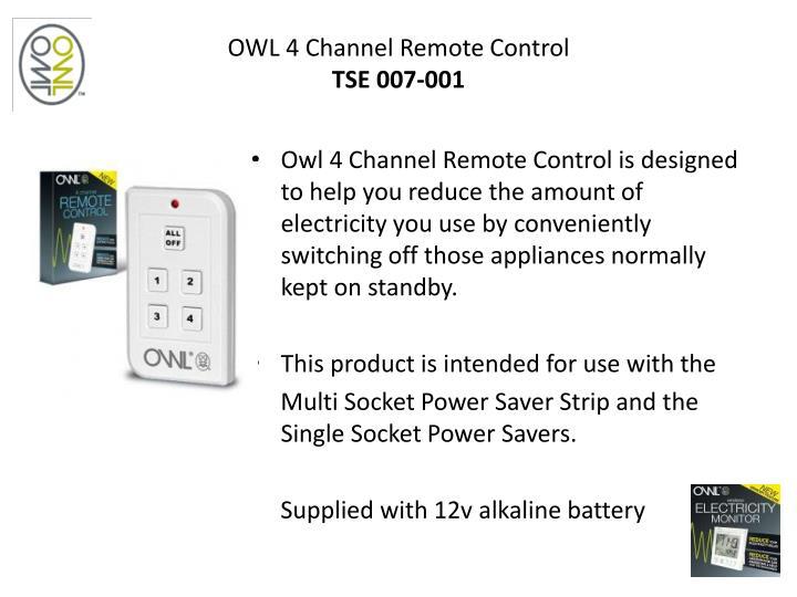 OWL 4 Channel Remote Control