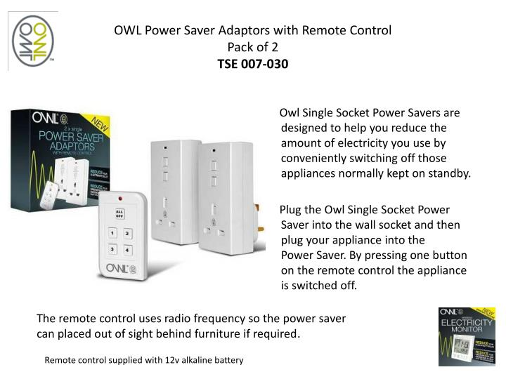 OWL Power Saver Adaptors with Remote Control