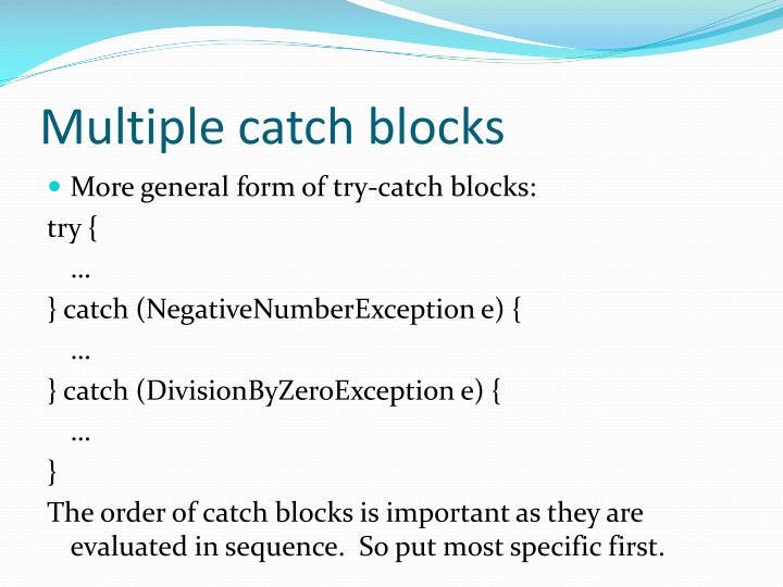 Multiple catch blocks