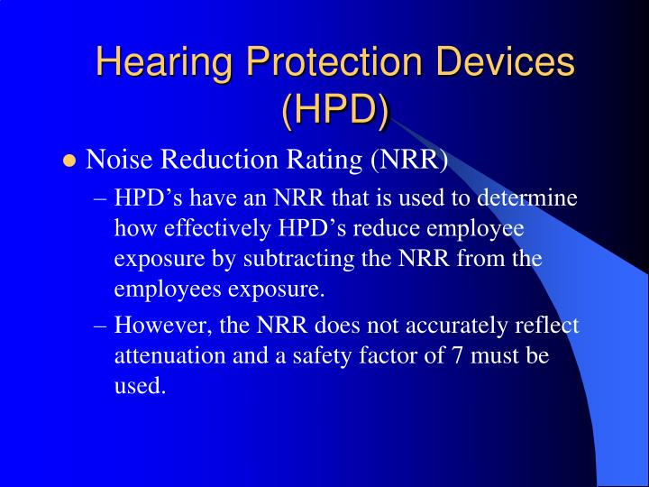 Hearing Protection Devices (HPD)
