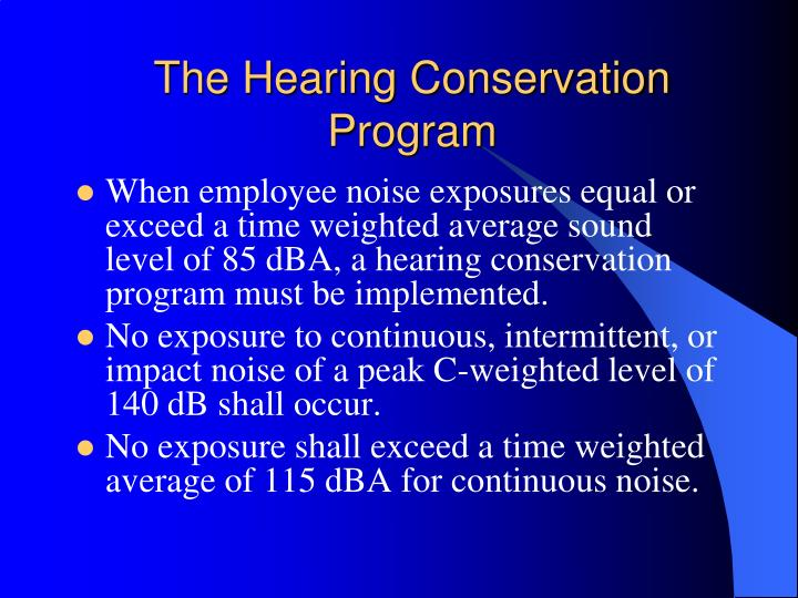 The Hearing Conservation Program