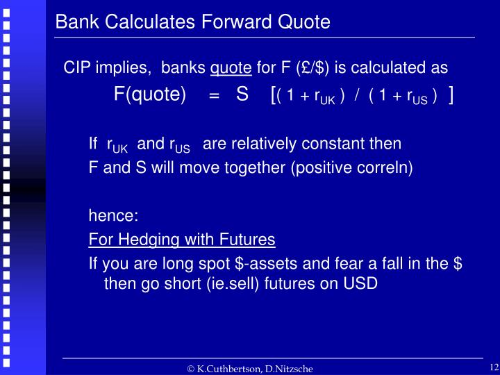Bank Calculates Forward Quote