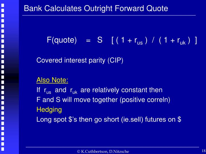 Bank Calculates Outright Forward Quote