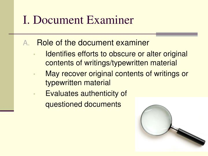 I. Document Examiner