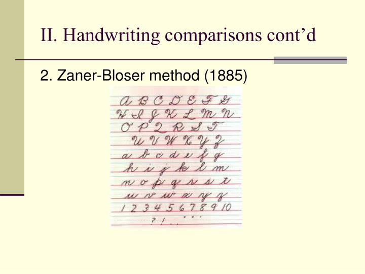 II. Handwriting comparisons cont'd
