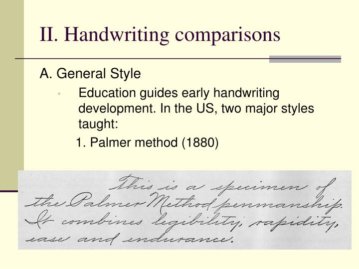 II. Handwriting comparisons