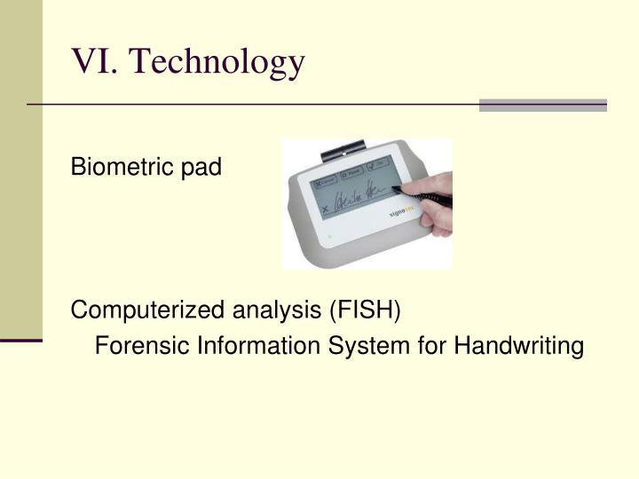 VI. Technology