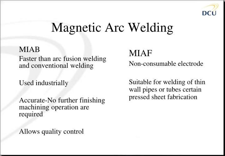Magnetic Arc Welding