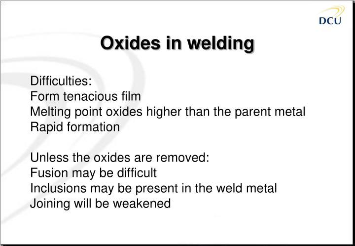 Oxides in welding