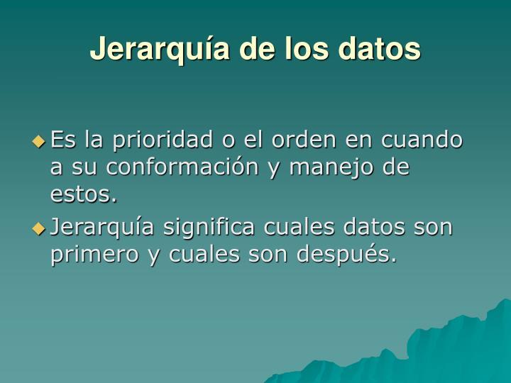 Jerarquía de los datos