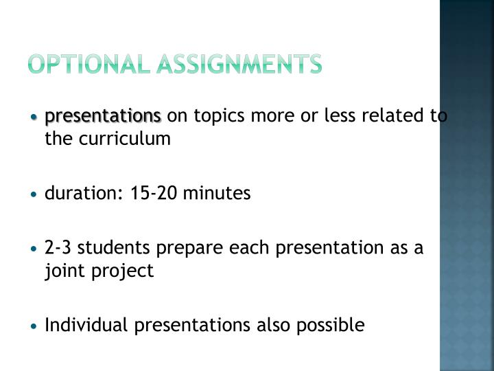 Optional assignments