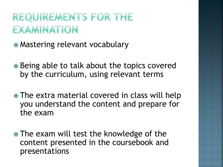 Requirements for the examination