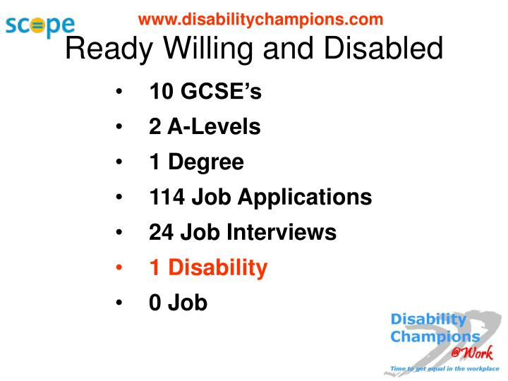 Ready Willing and Disabled