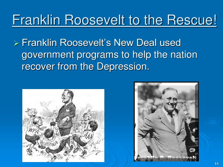 Franklin Roosevelt to the Rescue!