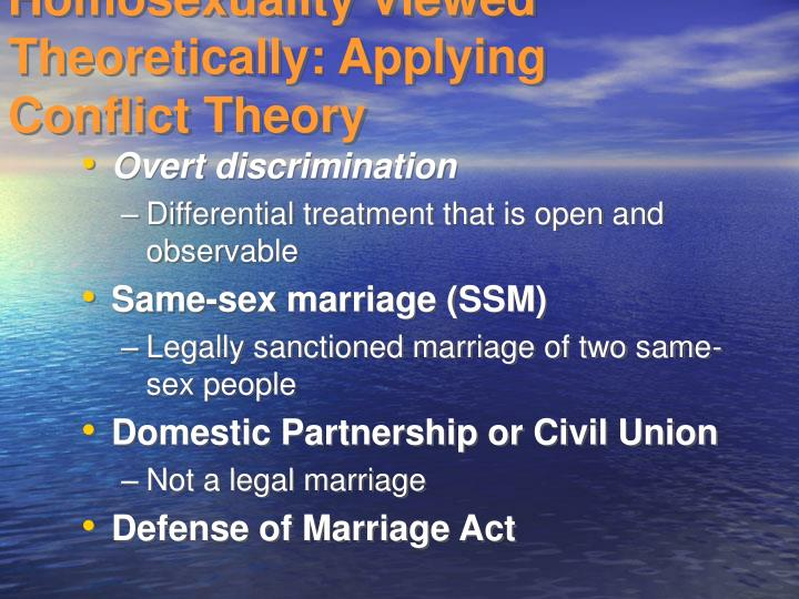 Homosexuality Viewed Theoretically: Applying Conflict Theory