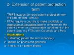 2 extension of patent protection term