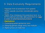 3 data exclusivity requirements