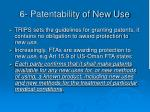 6 patentability of new use