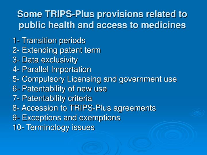 Some TRIPS-Plus provisions related to public health and access to medicines