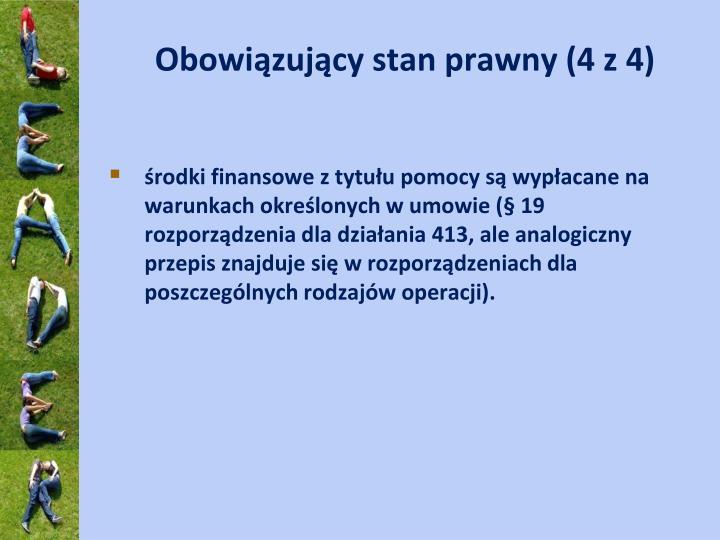 Obowiązujący stan prawny (4 z 4)