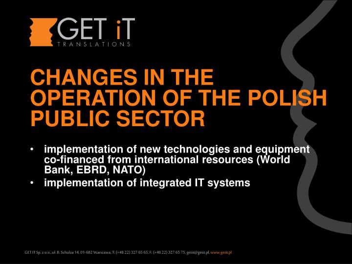 CHANGES IN THE OPERATION OF THE POLISH PUBLIC SECTOR