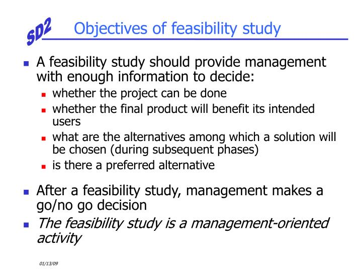 Objectives of feasibility study