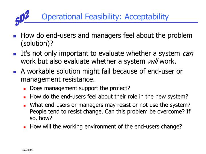 Operational Feasibility: Acceptability