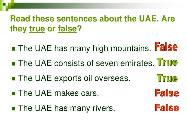 Read these sentences about the UAE. Are they
