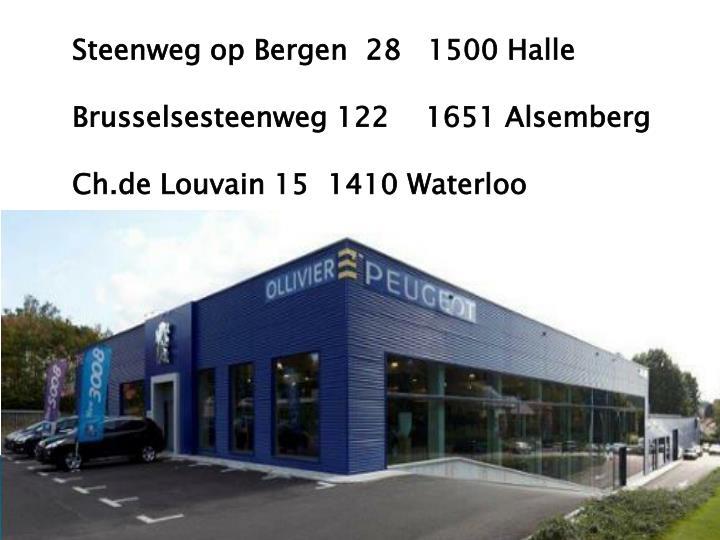 Steenweg op Bergen 28  1500 Halle