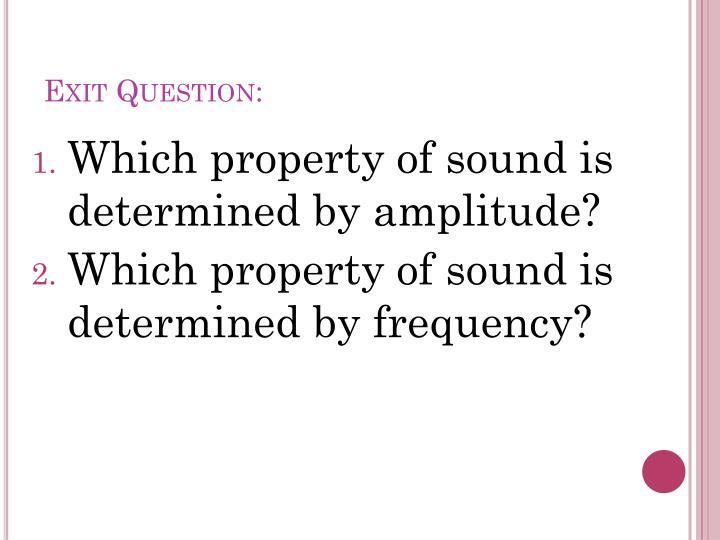 Exit Question: