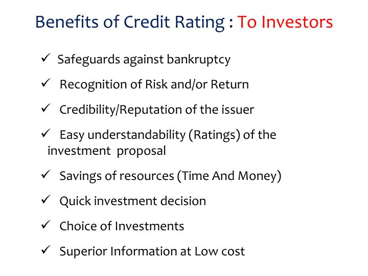 Benefits of Credit Rating :