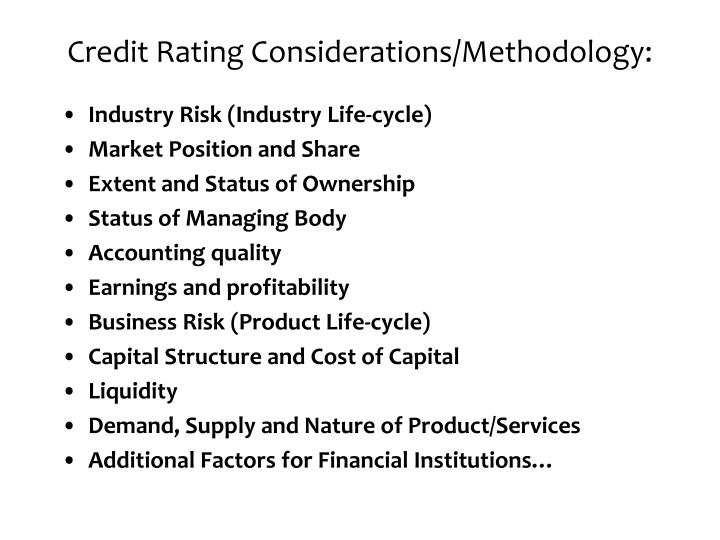 Credit Rating Considerations/Methodology: