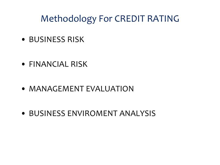 Methodology For CREDIT RATING