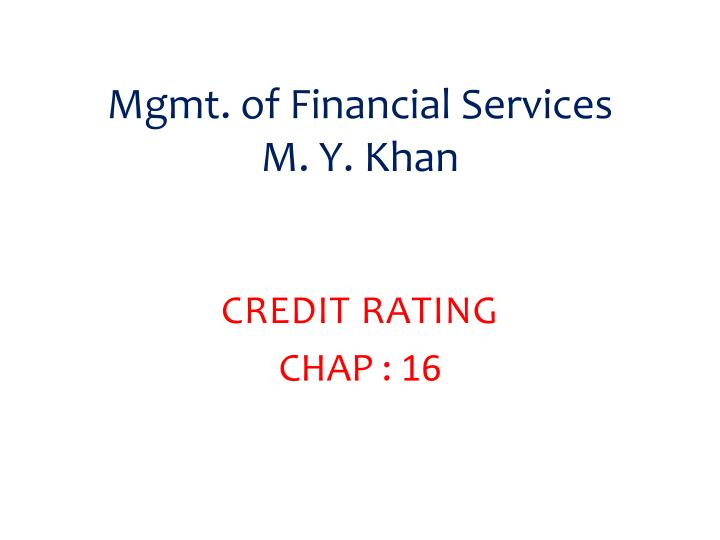 Mgmt of financial services m y khan